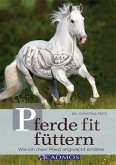 Pferde fit füttern (eBook, ePUB)