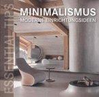 Essential Tips-Minimalismus-Moderne Einrichtungsideen