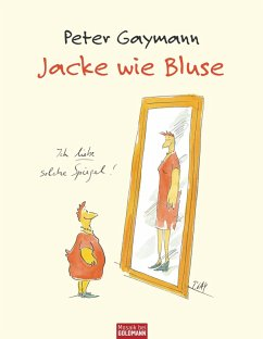 Jacke wie Bluse (eBook, ePUB) - Gaymann, Peter