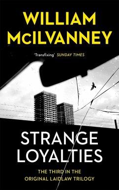 Strange Loyalties (eBook, ePUB) - McIlvanney, William