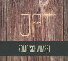 Zomg'Schwoasst - JPT
