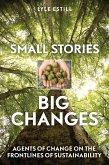 Small Stories, Big Changes (eBook, ePUB)