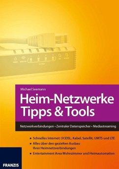 Heim-Netzwerke Tipps & Tools (eBook, PDF) - Seemann, Michael