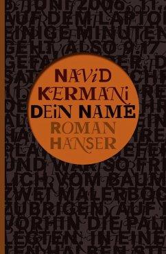 Dein Name (eBook, ePUB) - Kermani, Navid
