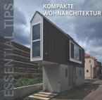 Essential Tips: Kompakte Wohnarchitektur