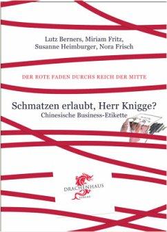 Schmatzen erlaubt, Herr Knigge - Berners, Lutz; Fritz, Miriam; Heimburger, Susanne; Frisch, Nora