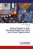 Device Design in Sub-threshold Region for Ultra Low Power Applications