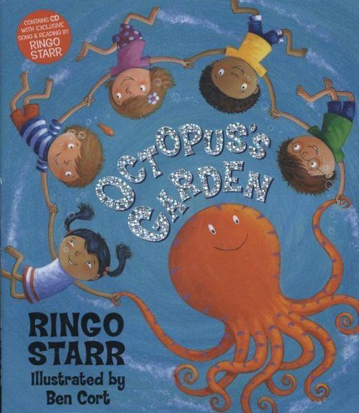 Octopus 39 S Garden Book Cd Von Ringo Starr Englisches Buch