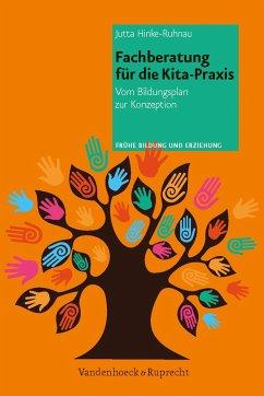 Fachberatung für die Kita-Praxis - Hinke-Ruhnau, Jutta