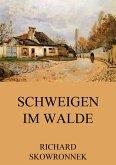 Schweigen im Walde (eBook, ePUB)