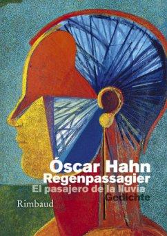 Der Regenpassagier - El pasajero de la lluvia - Hahn, Óscar