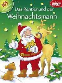 Das Rentier und der Weihnachtsmann