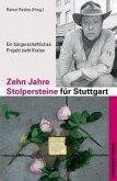 Zehn Jahre Stolpersteine für Stuttgart