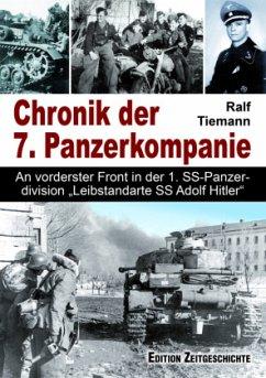 Chronik der 7. Panzerkompanie - Tiemann, Ralf