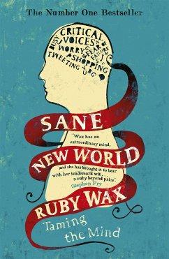 Sane New World - Wax, Ruby