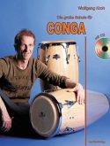 Die große Schule für Conga, m. Audio-CD