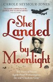 She Landed By Moonlight