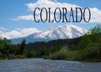 Colorado - Ein Bildband