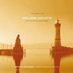 Der liebe Augustin, 1 MP3-CD - Geissler, Horst W.