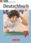 Deutschbuch 7. Schuljahr. Schülerbuch. Differenzierende Ausgabe Rheinland-Pfalz