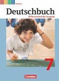 Deutschbuch 7. Schuljahr. Schülerbuch. Differenzierende Ausgabe Hessen