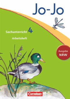 Jo-Jo Sachunterricht - Nordrhein-Westfalen - 4. Schuljahr / Jo-Jo Sachunterricht, Ausgabe Nordrhein-Westfalen, Neubearbeitung
