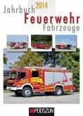 Jahrbuch Feuerwehrfahrzeuge 2014