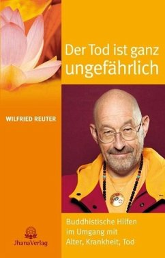 Der Tod ist ganz ungefährlich - Reuter, Wilfried