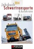 Jahrbuch Schwertransporte & Autokrane 2014