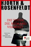 Die Toten, die niemand vermisst / Sebastian Bergman Bd.3 (eBook, ePUB)