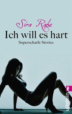 Ich will es hart (eBook, ePUB) - Rabe, Sira