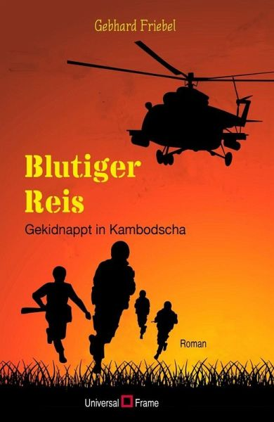 Blutiger Reis (eBook, ePUB) - Friebel, Gebhard