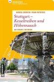 Stuttgart - Kesseltreiben und Höhenrausch (eBook, PDF)