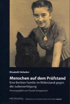 Menschen auf dem Prüfstand - Hofacker, Elisabeth