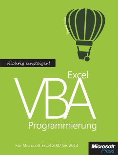 Richtig einsteigen: Excel VBA-Programmierung. F...