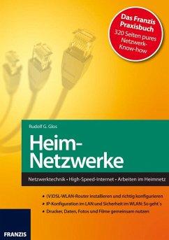 Heim-Netzwerke (eBook, ePUB) - Glos, Rudolf G.