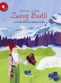 Zwerg Bartli und die Melodie des Sommers, m. Audio-CD