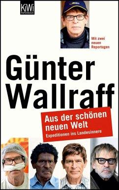 Aus der schönen neuen Welt (eBook, ePUB) - Wallraff, Günter