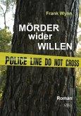 Mörder wider Willen (eBook, PDF)