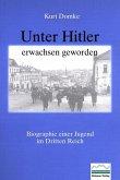 Unter Hitler erwachsen geworden (eBook, PDF)