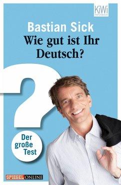 Wie gut ist Ihr Deutsch? (eBook, ePUB)