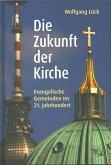 Die Zukunft der Kirche (eBook, ePUB)