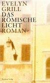 Das römische Licht (eBook, ePUB)