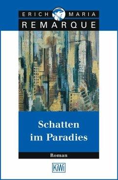 Schatten im Paradies (eBook, ePUB) - Remarque, E.M.
