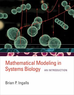 Mathematical Modeling in Systems Biology - Ingalls, Brian P. (University of Waterloo)