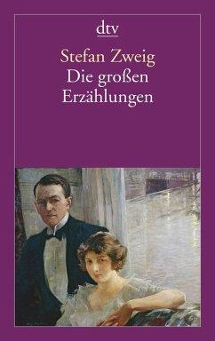 Die großen Erzählungen (eBook, ePUB) - Zweig, Stefan