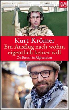 Ein Ausflug nach wohin eigentlich keiner will (eBook, ePUB) - Krömer, Kurt; Lerch, Tankred