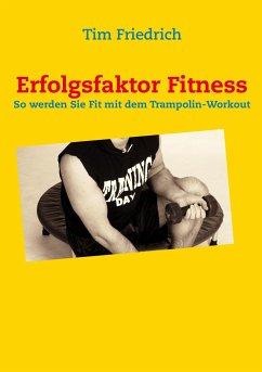 Erfolgsfaktor Fitness