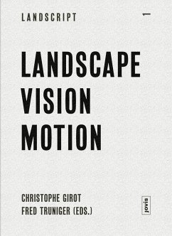Landscript 1: Landscape Vision Motion (eBook, ePUB)