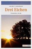 Drei Eichen / Kommissar Haderlein Bd.4 (eBook, ePUB)